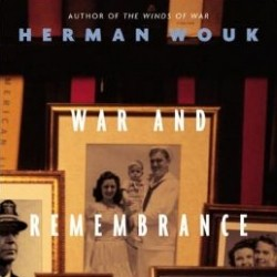 Sometimes You Don't Hear the Music: War and Remembrance, by Herman Wouk