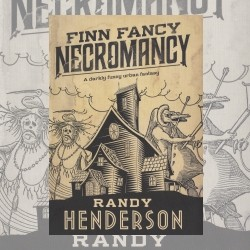 Alone In A Darkened Room: Finn Fancy Necromancy (A Review)