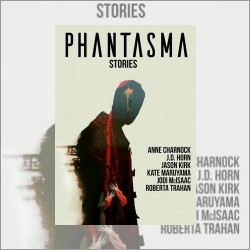 Phantasma: a Review