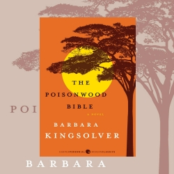 The Poisonwood Bible by Barbara Kingsolver: Review by Donna Roberts