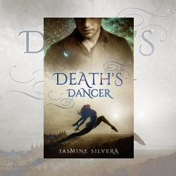 Death's Dancer, by Jasmine Silvera