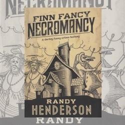 Alone In A Darkened Room: Finn Fancy Necromancy (A Review)