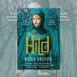 Quiet Mouth, Bright Mind: Nicola Griffith's Hild