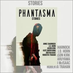 Phantasma: a Review