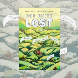 Not Quite Lost, by Roz Morris