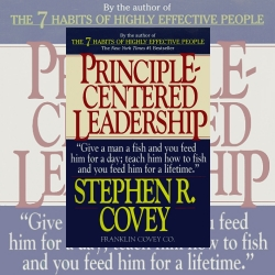 Principled-Centered Leadership by Stephen R. Covey